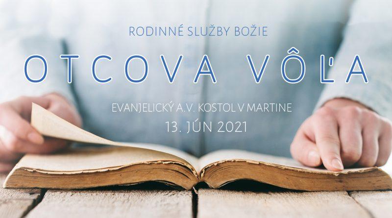LIVE – Rodinné služby Božie – OTCOVA VÔĽA – 06/2021